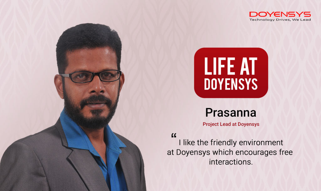 life-at-doyensys-prasanna-project-lead