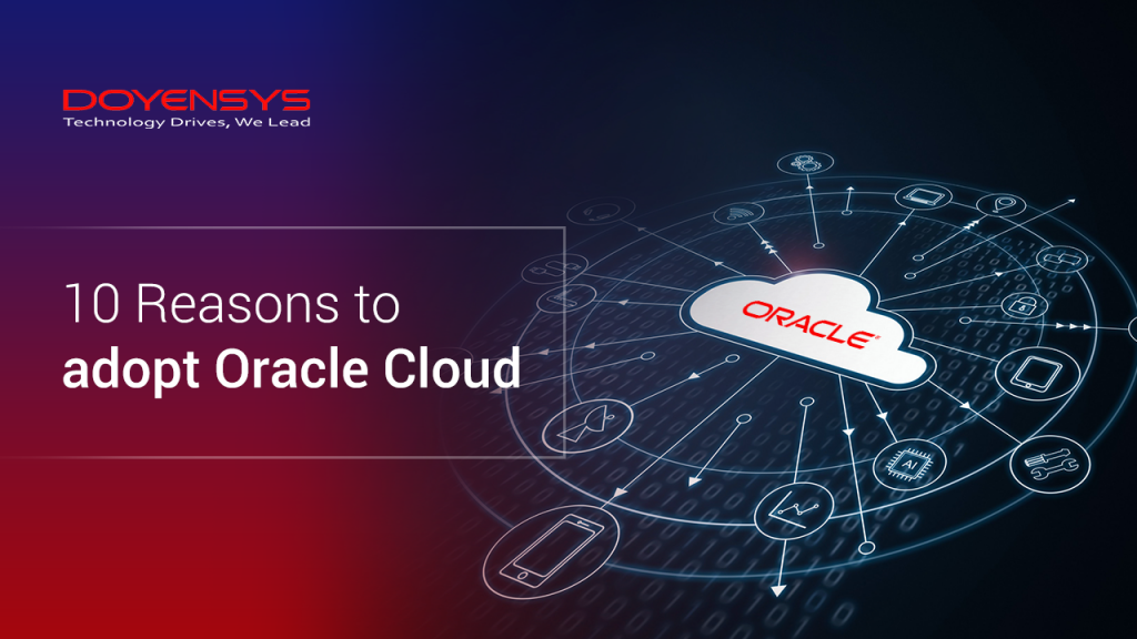 10-reasons-to-adopt-oracle-cloud-service