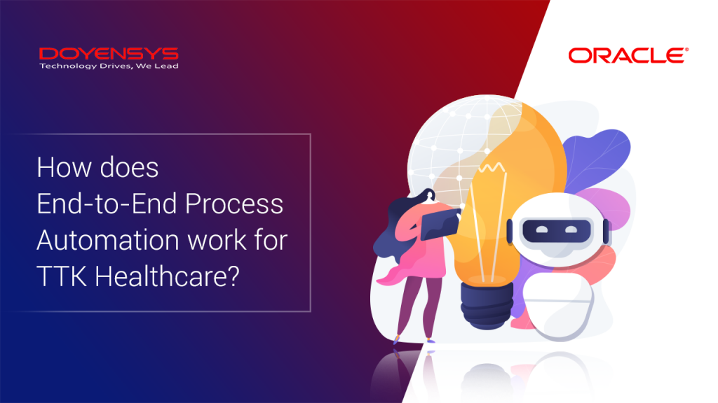 how-does-end-to-end-process-automation-work-for-ttk-healthcare